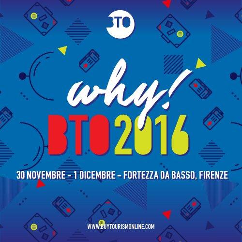 BTO 2016 - Why!