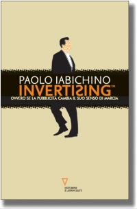 Invertising di Paolo Iabichino
